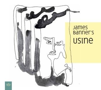 james banner's USINE.jpg